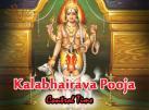 Kalabhairava Pooja  Control Time