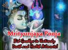 Mrityunjaya Pooja   Bid Goodbye to Untimely Death and Health Ailments!
