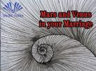 Mars and Venus in your Marriage - Cause and Remedy Report