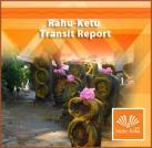 Rahu-Ketu Transit Report