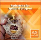 Rudraksha for Spiritual progress