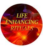Life Enhancing Rituals