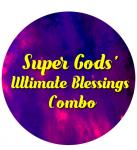 Super Gods' Ultimate Blessings Combo