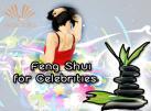 Feng Shui for Celebrities