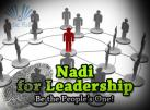 Nadi for Leadership   Be the People 's One!