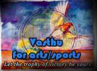 Vasthu for arts/sports   Let the trophy of victory be yours!