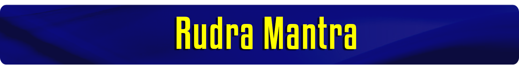 Rudra Moola Mantra