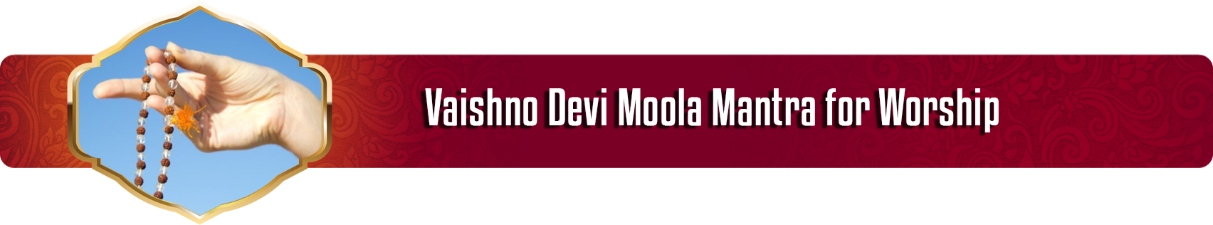 Vaishno Devi Moola Mantra